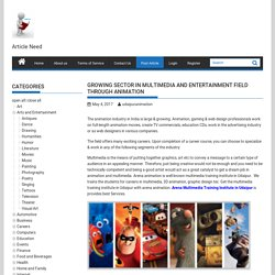 Growing Sector in Multimedia and Entertainment Field Through Animation - Submit Free Article