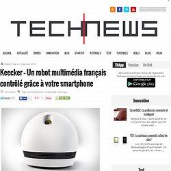 Keecker - Un robot multimédia français contrôlé grâce à votre smartphone