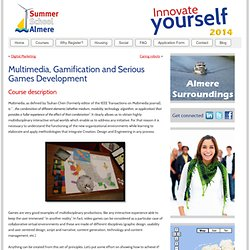 Designing Memorable Experiences: Multimedia, Gamification and Serious Games Development