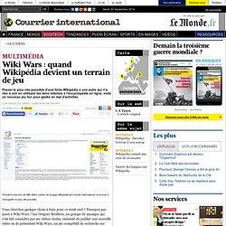Wiki Wars : quand Wikipédia devient un terrain de jeu