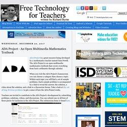 ADA Project - An Open Multimedia Mathematics Textbook