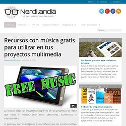 Recursos con música gratis para utilizar en tus proyectos multimedia