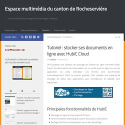 Tutoriel : stocker ses documents en ligne avec HubiC Cloud