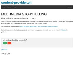 Tool: MULTIMEDIA STORYTELLING - How to find a form that fits the content