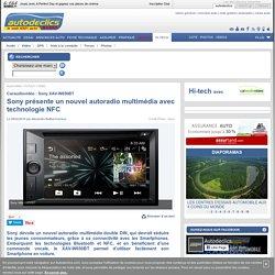 Sony présente un nouvel autoradio multimédia avec technologie