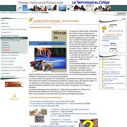 La table tactile multimédia - version complète- Réseau National de Ressources Technologie en collège