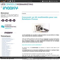 Concevoir un kit multimédia pour ses Relations Presse - Le blog webmarketing de Vincent Pereira Formateur et