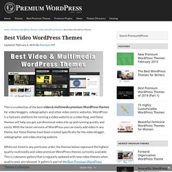 Best Video and Multimedia WordPress Themes