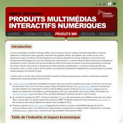 Profil de l'industrie des produits multimédias interactifs numériques