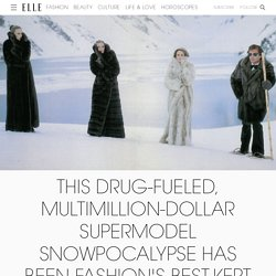 This Drug-Fueled, Multimillion Dollar, Supermodel Snowpocalypse Has Been Fashion's Best-Kept Secret Since '77