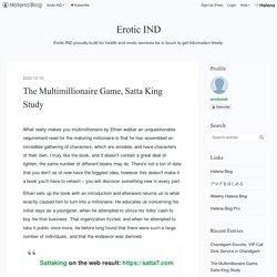 The Multimillionaire Game, Satta King Study - Erotic IND