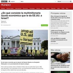 ¿En qué consiste la multimillonaria ayuda económica que le da EE.UU. a Israel? - BBC Mundo