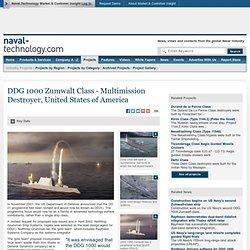 DDG 1000 Zumwalt Class - Multimission Destroyer