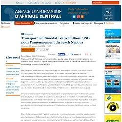 Transport multimodal : deux millions USD pour l'aménagement du Beach Ngobila
