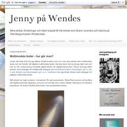 Jenny på Wendes: Multimodala texter - hur gör man?