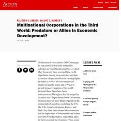 Multinational Corporations in the Third World: Predators or Allies in Economic Development?