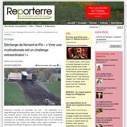 Décharge de Nonant-le-Pin : « Virer une multinationale est un challenge extraordinaire ! »