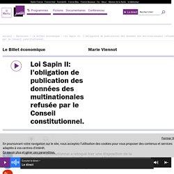 Loi Sapin II: l'obligation de publication des données des multinationales refusée par le Conseil constitutionnel.