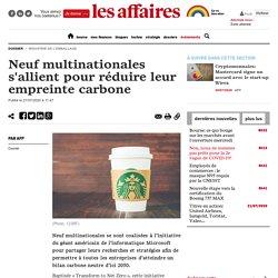 Neuf multinationales s'allient pour réduire leur empreinte carbone