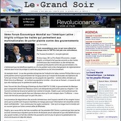 Xème Forum Économique Mondial sur l'Amérique Latine : Stiglitz critique les traités qui permettent aux multinationales de porter plainte contre des gouvernements