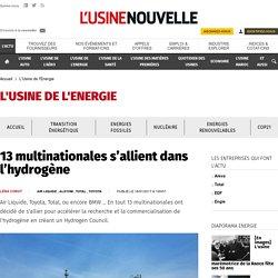 13 multinationales s'allient dans l'hydrogène - L'Usine de l'Energie