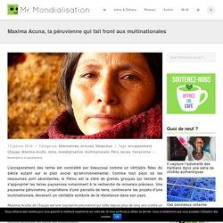 Maxima Acuna, la péruvienne qui fait front aux multinationales