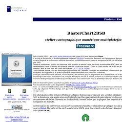 Atelier cartographique multiplateforme : RasterChart2BSB