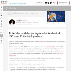 Créer des modules partagés entre Android et iOS avec Kotlin Multiplatform - Publicis Sapient Engineering - Engineering Done Right