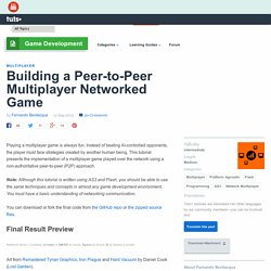 Building a Peer-to-Peer Multiplayer Networked Game