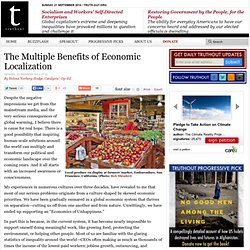 The Multiple Benefits of Economic Localization