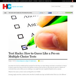 The Best Ways to Guess on Multiple Choice Tests