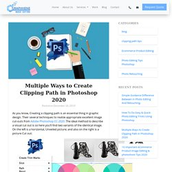Multiple Ways to Create Clipping Path in Photoshop 2020