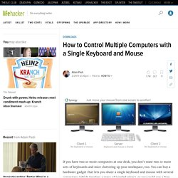 How to Control Multiple Computers with a Single Keyboard and Mouse