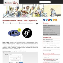 Upload multiple de fichiers – PHP5 – Symfony 2