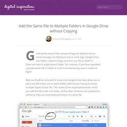 How to Add a File to Multiple Folders in Google Drive without Copying