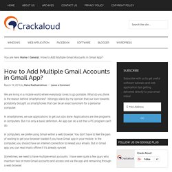 How to Add Multiple Gmail Accounts in Gmail App? - Crack Aloud
