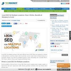 Top Tips on Local SEO for Multiple Locations by Techmagnate
