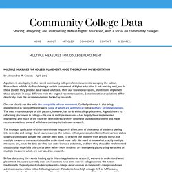 Multiple Measures for College Placement – Community College Data