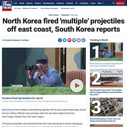 North Korea fired 'multiple' projectiles off east coast, South Korea reports