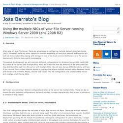 Using the multiple NICs of your File Server running Windows Server 2008 (and 2008 R2) - Jose's Briefings, Diagrams and Annotations