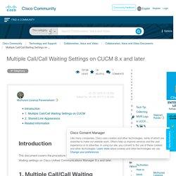 Multiple Call/Call Waiting Settings on ... - Cisco Community