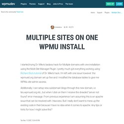 Multiple Sites on one WPMu install « WPMU DEV Premium Forums