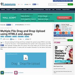 Multiple File Drag and Drop Upload using HTML5 and Jquery.