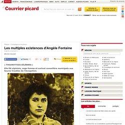 Les multiples existences d'Angèle Fontaine - Compiègne et environs