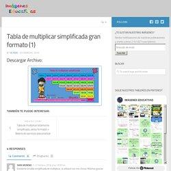 Tabla de multiplicar simplificada gran formato (1) – Imagenes Educativas