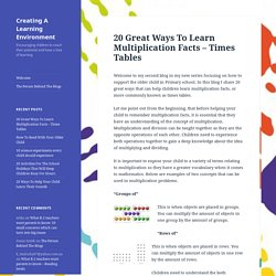 20 Great Ways To Learn Multiplication Facts – Times Tables