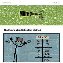 The Russian Multiplication Method – Mathcurious