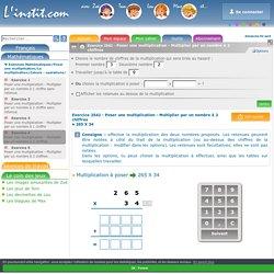 Poser une multiplication - Multiplier par un nombre à 2 chiffres