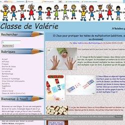 13 Jeux pour pratiquer les tables de multiplication (additions, soustractions ou divisions) - Classe de Valérie