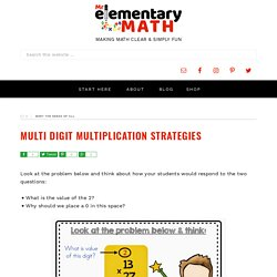 Multi Digit Multiplication Strategies - Mr Elementary Math